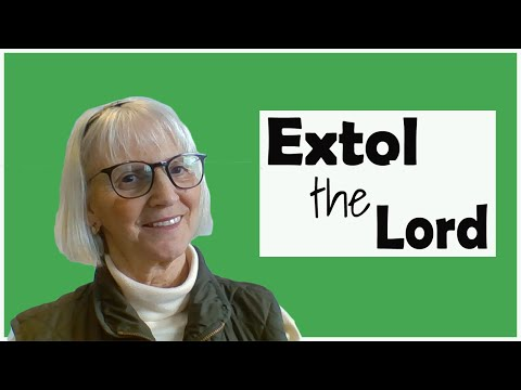 Extol the Lord